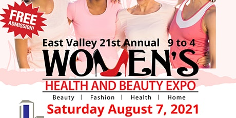 East Valley Women's Health and Beauty Expo.Com tickets