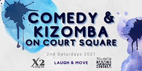 July Comedy & Kizomba on Court Square tickets