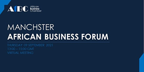AfBC - Manchester African Business Forum tickets