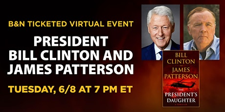 President Bill Clinton and James Patterson discuss THE PRESIDENT'S DAUGHTER billets