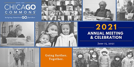 Going Further Together: 2021 Chicago Commons Annual Meeting & Celebration tickets