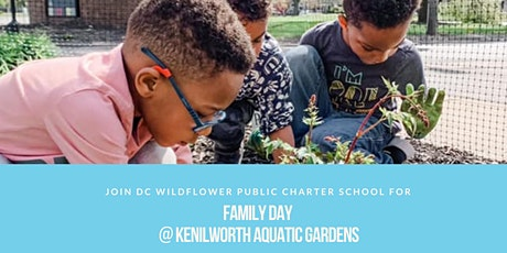 DC Wildflower Family Day at Kenilworth Gardens tickets