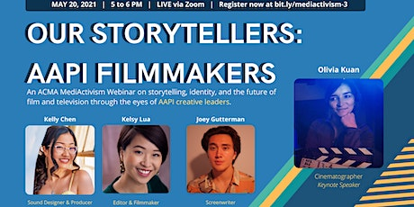 MediActivism  Webinar | Our Storytellers: AAPI Filmmakers tickets