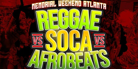 RSA FEST - REGGAE vs SOCA vs AFROBEATS MEMORIAL WEEKEND ATLANTA tickets