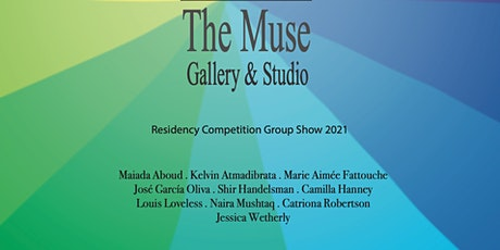 The Muse Residency 2021 Group Show tickets