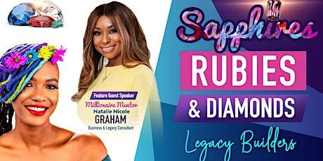 Sapphires, Rubies & Diamonds Legacy Business Social tickets