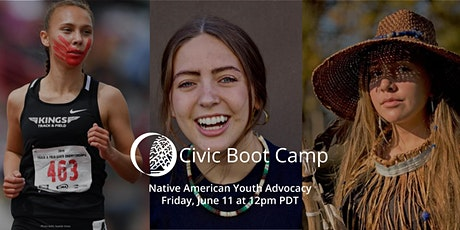 Civic Boot Camp: Native American Youth Advocacy tickets