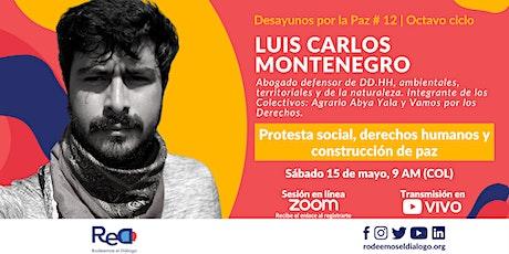 Desayuno por la Paz #12: Protesta Social, DDHH y Construcción de Paz entradas