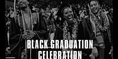 Black Graduation Celebration tickets