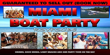 MIAMI Encore Boat Party (first 50 people only) located in Miami tickets