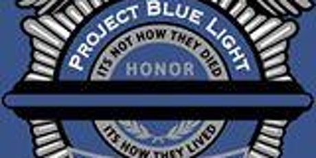 7th Annual Project Blue Light Memorial Ride tickets