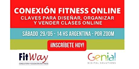 Conexión Fitness Online. Claves para diseñar, organizar y vender clases entradas