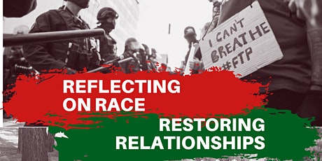 Reflecting on Race - Restoring Relationships - Offering #1 Opening the Ways tickets