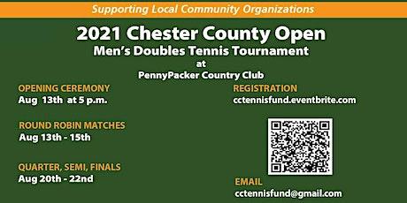2021 Chester County  Open  Men's  Doubles Tennis Tournament tickets
