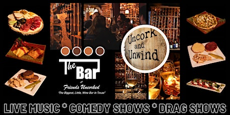 Weekend Entertainment @ The Bar at Friends Uncorked tickets