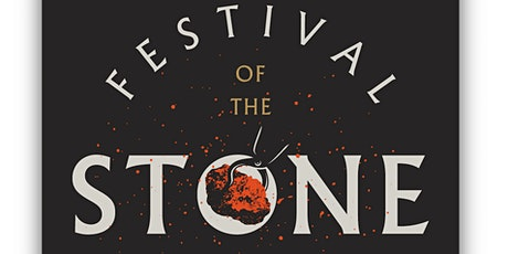 Festival of the Stone, 2021 tickets