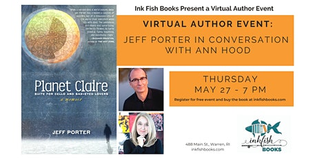Jeff Porter author of Planet Claire in conversation with Ann Hood tickets
