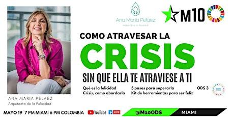 ¿Se puede atravesar la crisis sin que ella te atraviese? entradas