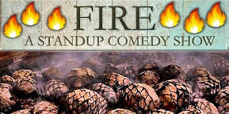 FIRE - Comedy Show at Casa Mezcal tickets