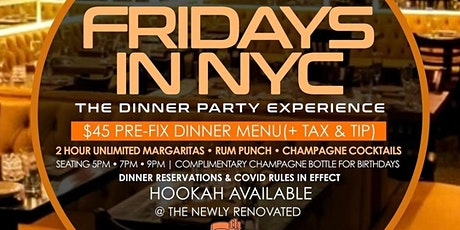 """Grand Opening of """"Fridays in New York"""" The Dinner Party Experience"""" tickets"""