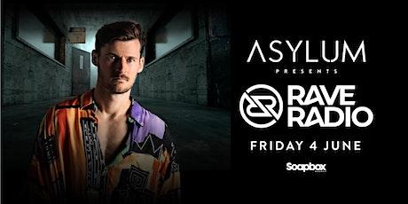 Asylum Nightclub Presents Rave Radio tickets