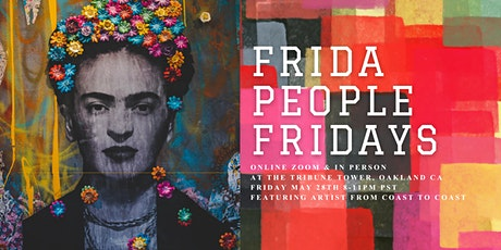 Frida People Friday - May Edition tickets