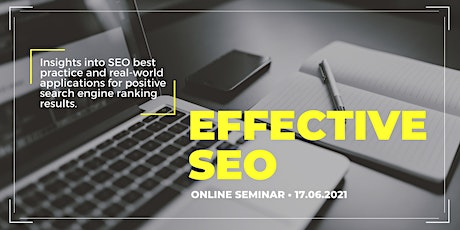 Effective SEO:  best practice and real-world applications tickets
