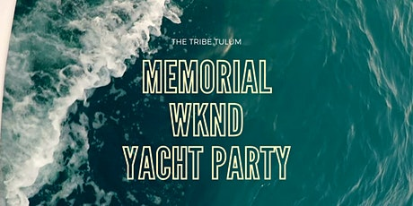 Memorial Wknd Yacht Party tickets