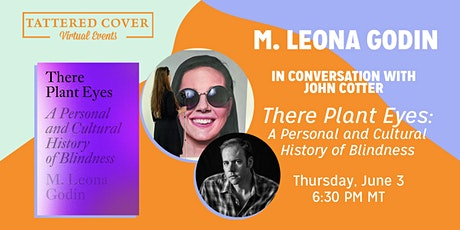 Live Stream with M. Leona Godin in conversation with John Cotter tickets