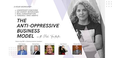 WORKSHOP: The Anti-Oppressive Business Model tickets