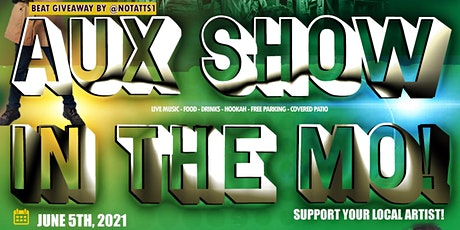 The Aux Show in The Mo! tickets