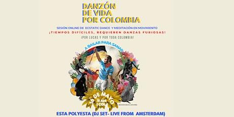Danzón de vida por Colombia   Esta Polyesta Dj Set entradas