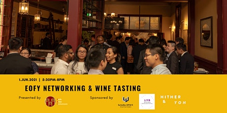 EOFY Networking & Wine Tasting tickets