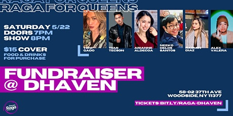 Raga for Queens Fundraiser Show at dHaven! tickets