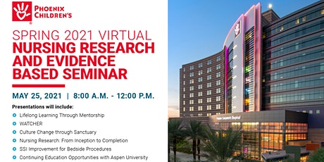 Spring 2021 Virtual Nursing Research and Evidence Based Practice Seminar tickets