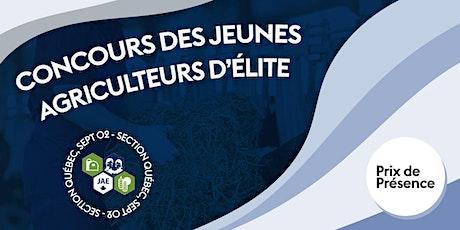 Concours des jeunes agriculteurs d'élite section Québec billets