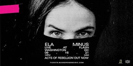 Nü Androids Presents: Ela Minus (21+) tickets