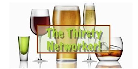 Thirsty Networker is Kickin' It in Grapevine!  8^) tickets