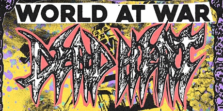 "Dead Heat  ""World At War"" Record Release tickets"