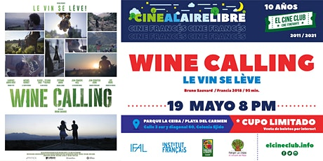 Wine Calling / Cine Francés al Aire Libre tickets