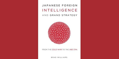Japanese Foreign Intelligence and Grand Strategy tickets