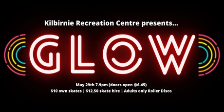 GLOW - Adults only Roller Disco tickets