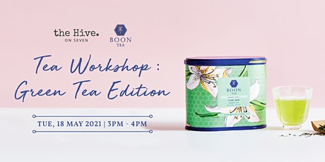 Tea Workshop - Green Tea Edition tickets