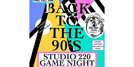 "GAME NIGHT  ""BACK TO THE 90's  EDITION"" tickets"