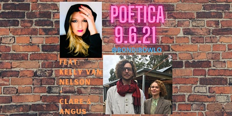 POETICA - feat. Kelly Van Nelson + Clare & Angus tickets