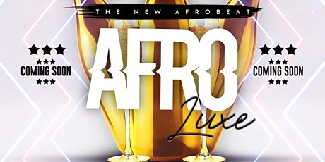 AfroLuxe: Kilimanjaro Bar & Lounge tickets