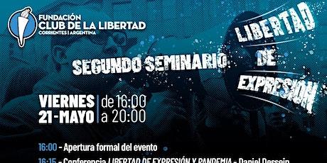 CLUB DE LA LIBERTAD - SEGUNDO SEMINARIO DE LIBERTAD DE EXPRESIÓN entradas
