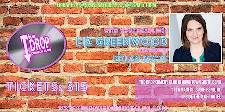 Liz Greenwood Headlines the Drop, Featuring Dylan Scott tickets
