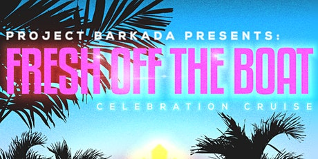 Project Barkada presents: FRESH OFF THE BOAT tickets