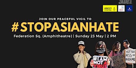 #StopAsianHate | Vigil in Melbourne tickets